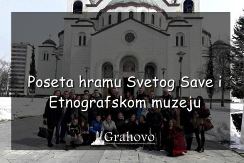 Poseta hramu Svetog Save i Etnografskom muzeju